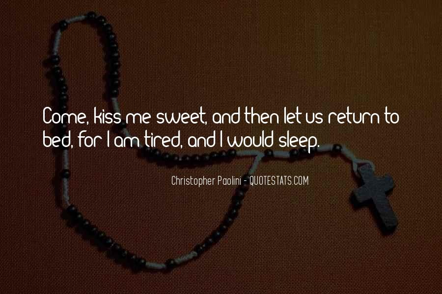 I Am Tired Sayings #553906
