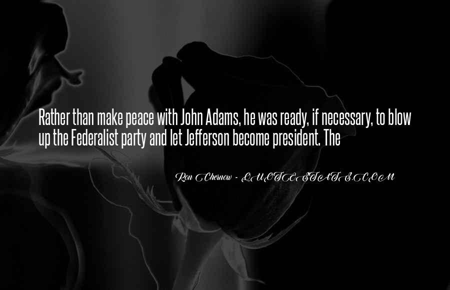 President John Adams Sayings #252387