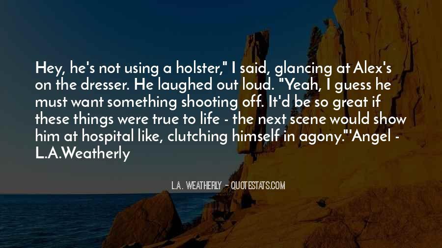 Funny True Life Sayings #658318