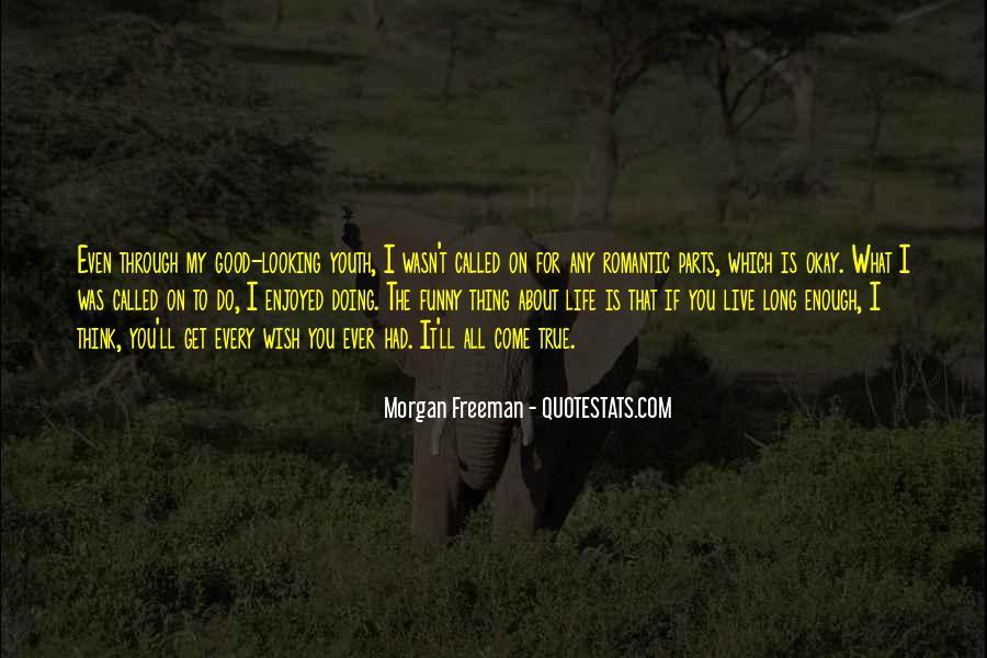 Funny True Life Sayings #969113
