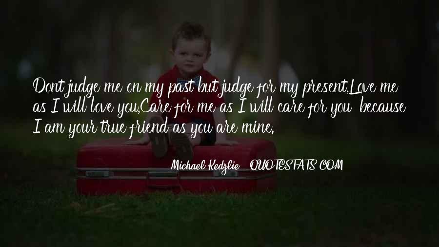 My True Love Sayings #115742