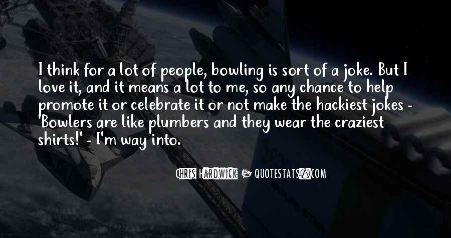 Bowling Shirts Sayings #1095268