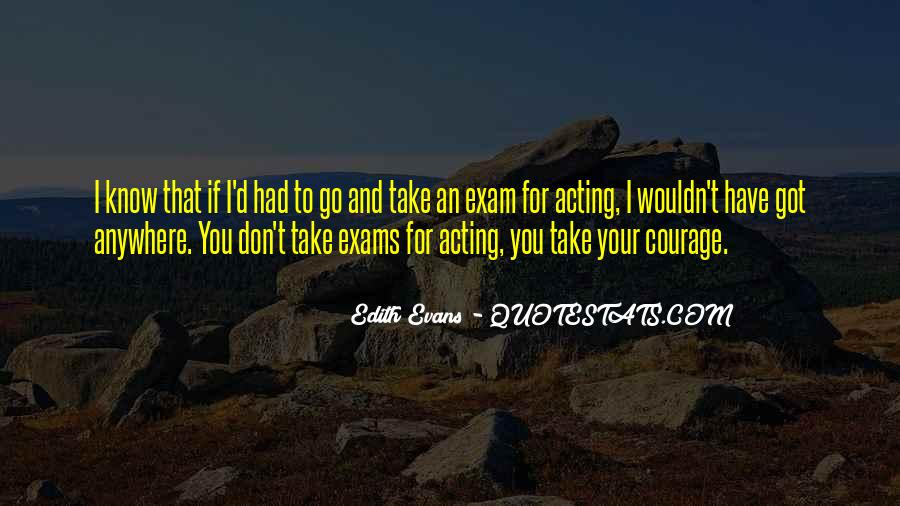 Quotes About Exams #1197259