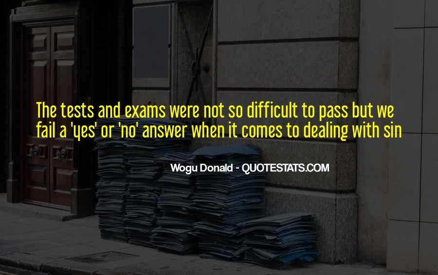 Quotes About Exams #1661665
