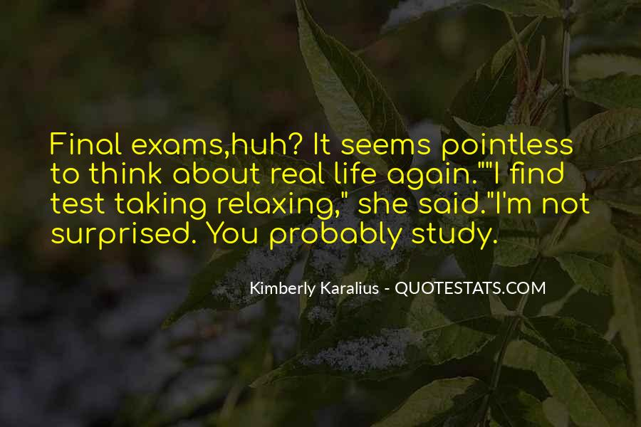 Quotes About Exams #175399