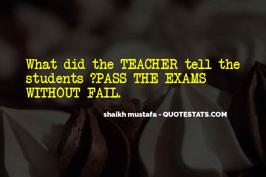 Quotes About Exams #506597
