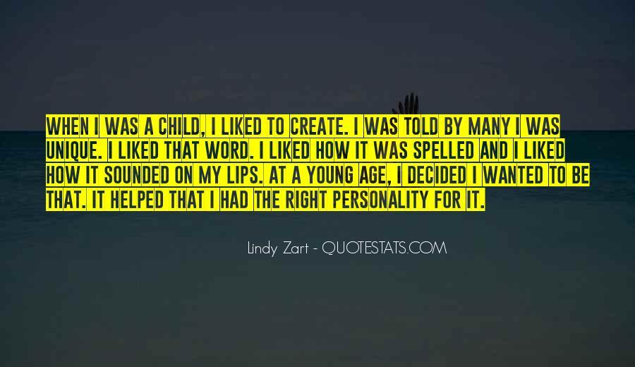 Quotes About The Unique Child #1397039