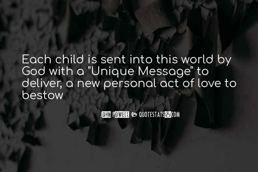 Quotes About The Unique Child #1519968