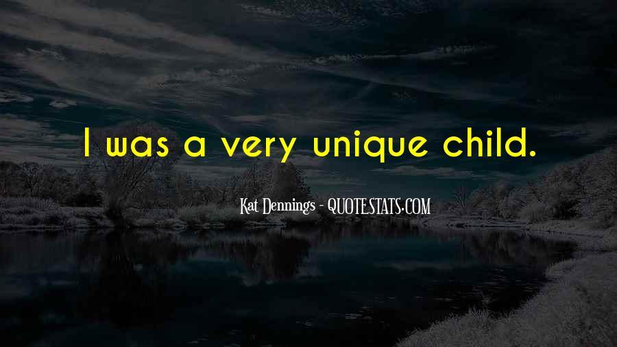 Quotes About The Unique Child #206869