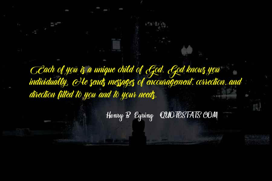 Quotes About The Unique Child #457385