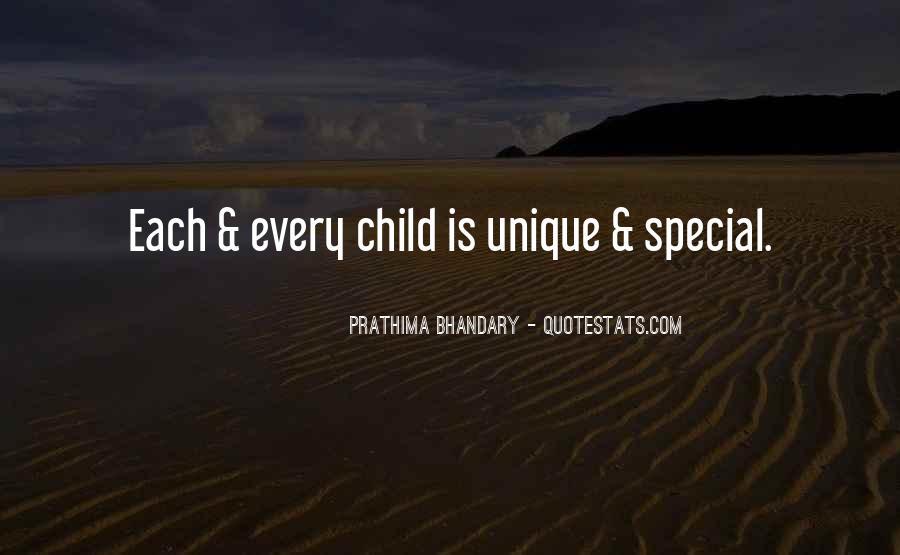 Quotes About The Unique Child #999168