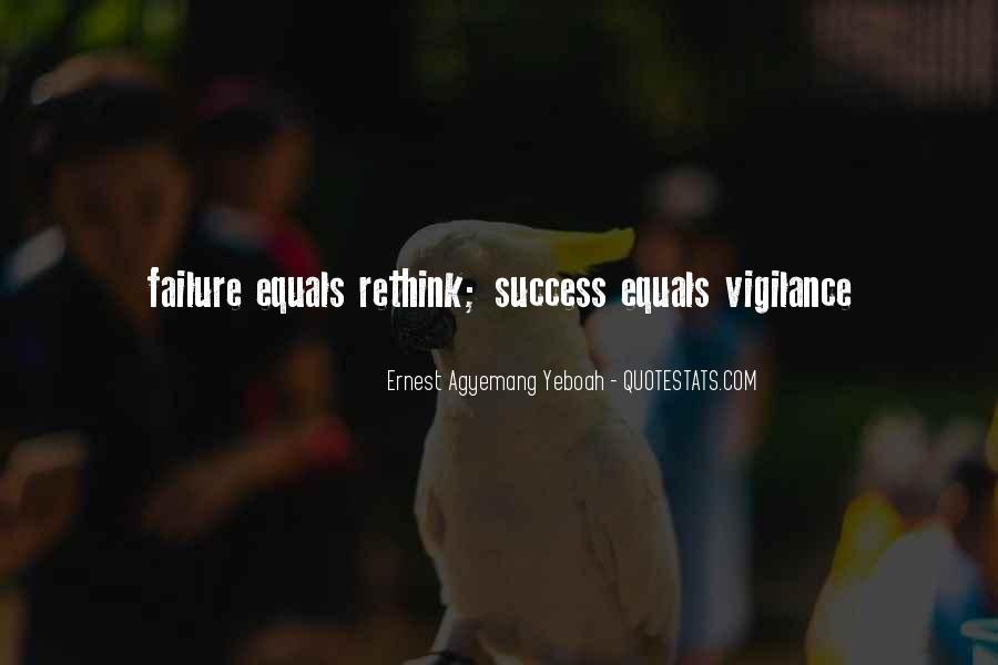 Vigilance Quotes Sayings #967963