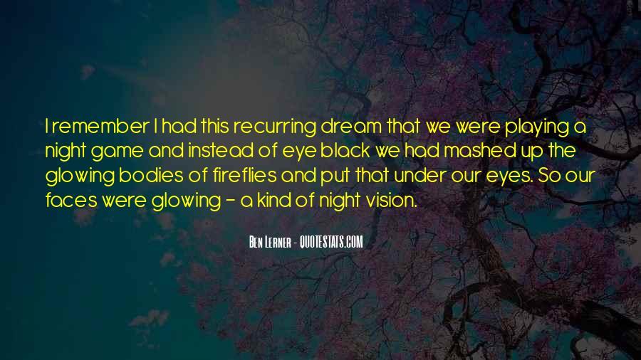 Night Vision Sayings #596785