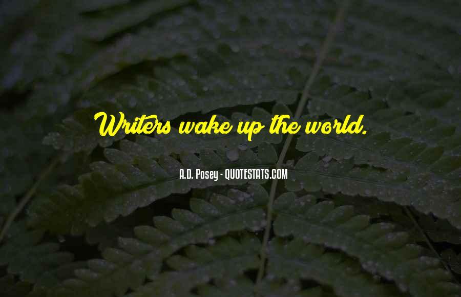 Wake Quotes Sayings #1008673