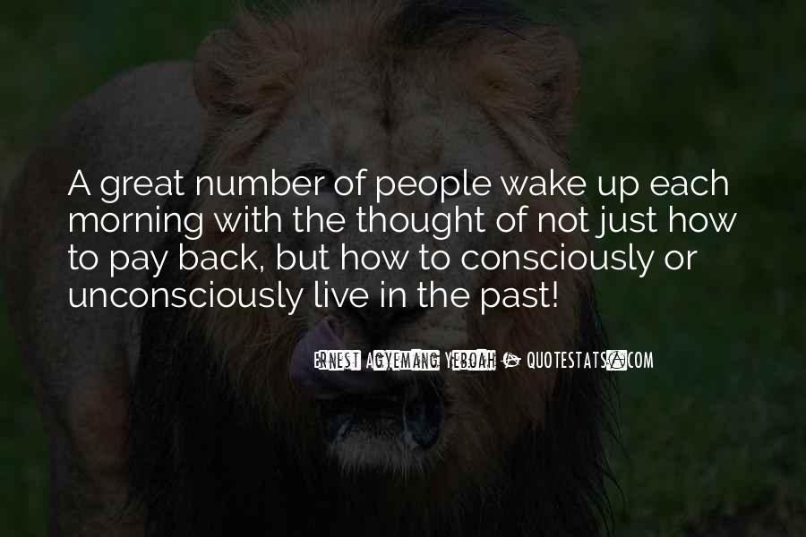Wake Quotes Sayings #1104330
