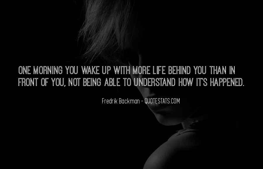 Wake Quotes Sayings #1161138