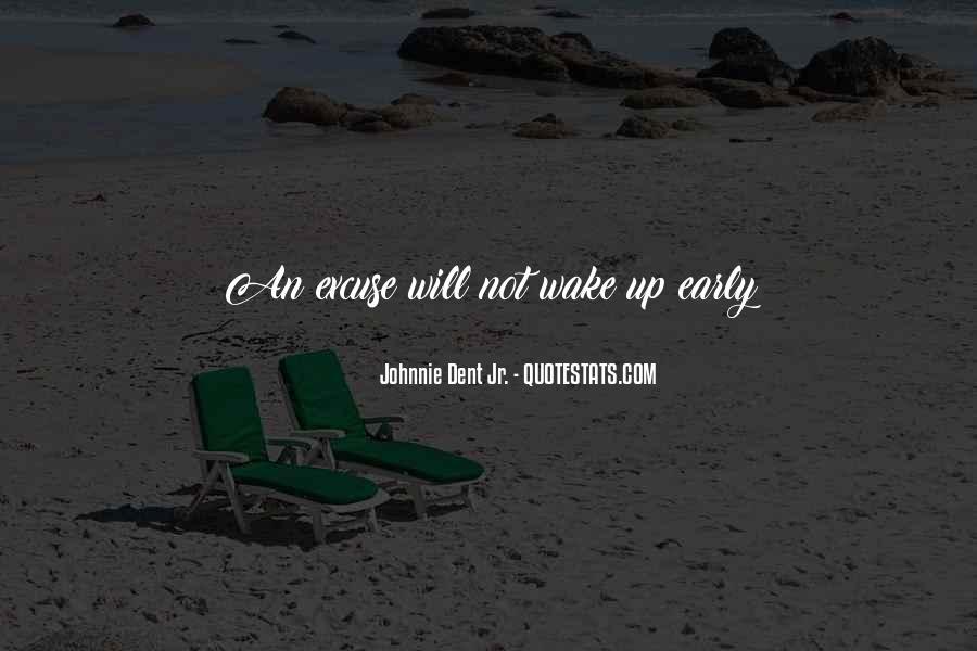 Wake Quotes Sayings #1293598
