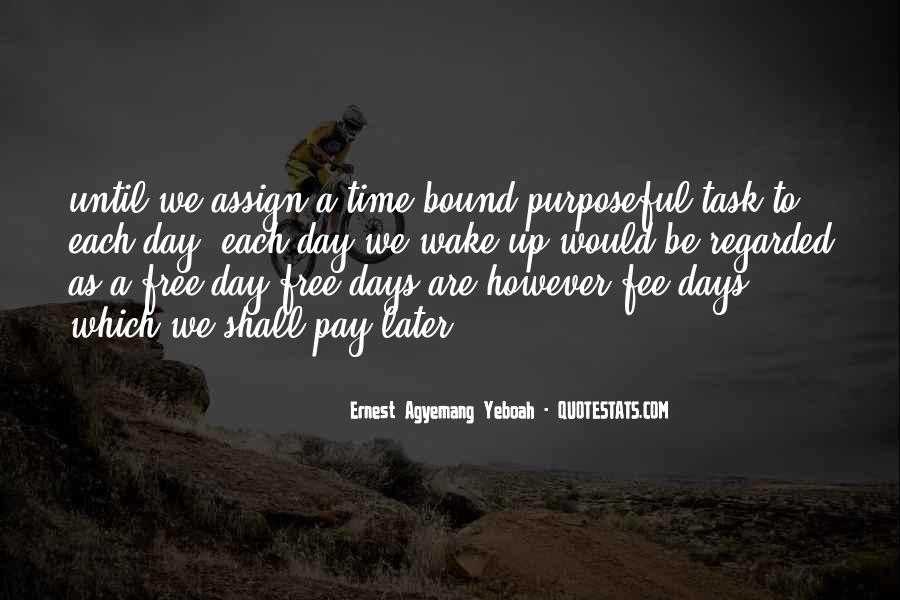 Wake Quotes Sayings #1405862