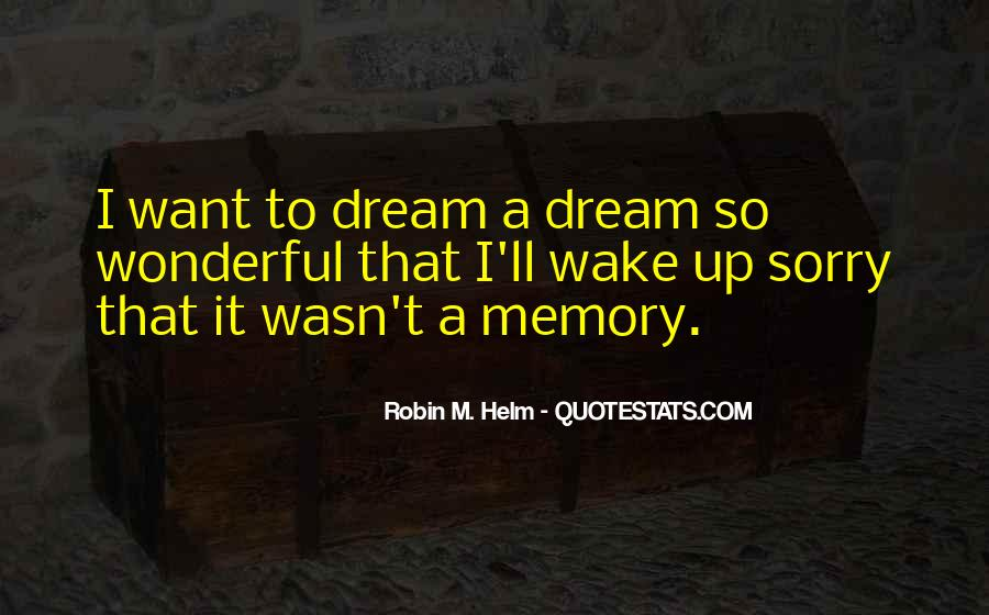 Wake Quotes Sayings #1485891