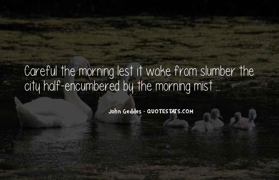 Wake Quotes Sayings #223226