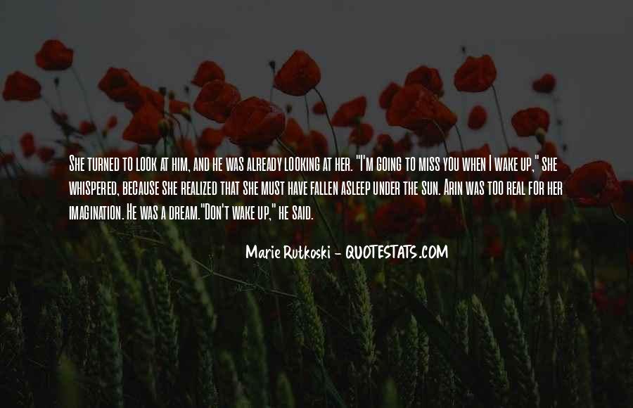 Wake Quotes Sayings #985500