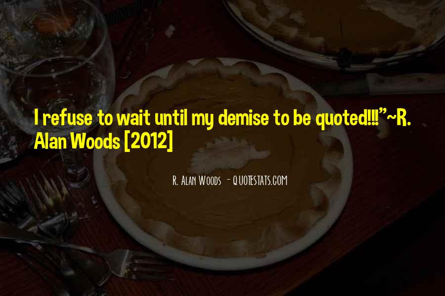 Woods Quotes Sayings #1077401