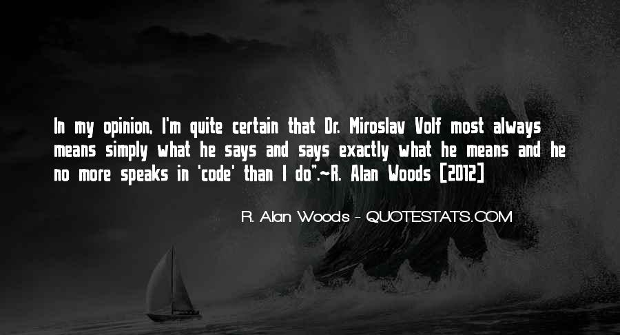 Woods Quotes Sayings #1135528