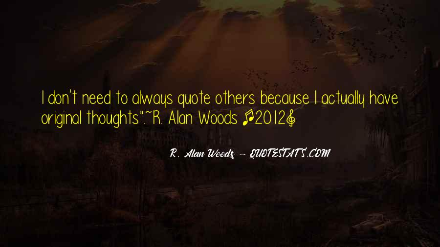 Woods Quotes Sayings #1693607