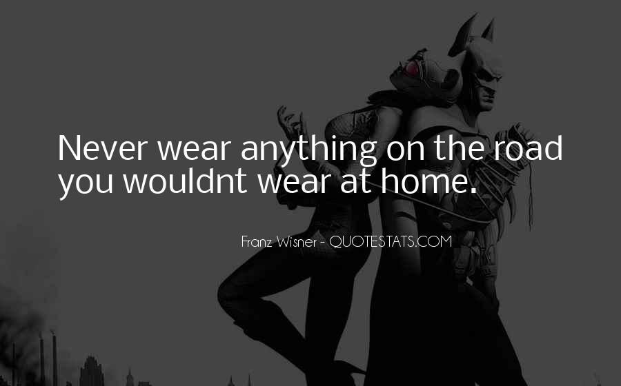 I Wouldnt Sayings #1573407