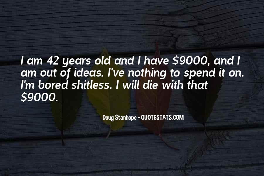 42 Years Old Sayings #1660191