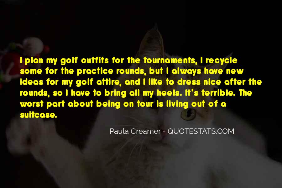 Quotes About Golf Tournaments #1050242