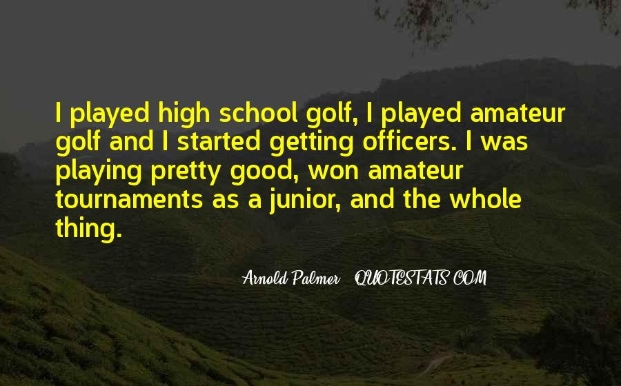 Quotes About Golf Tournaments #1433260