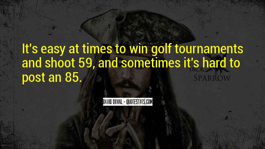 Quotes About Golf Tournaments #1680716