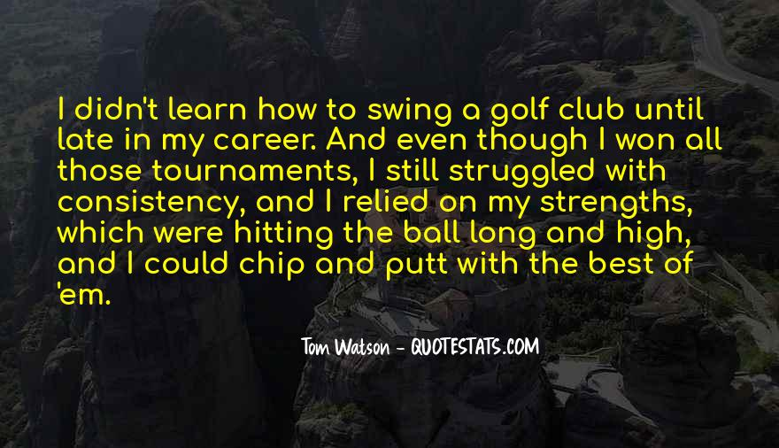 Quotes About Golf Tournaments #1811198