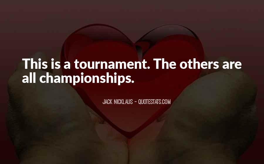 Quotes About Golf Tournaments #696149