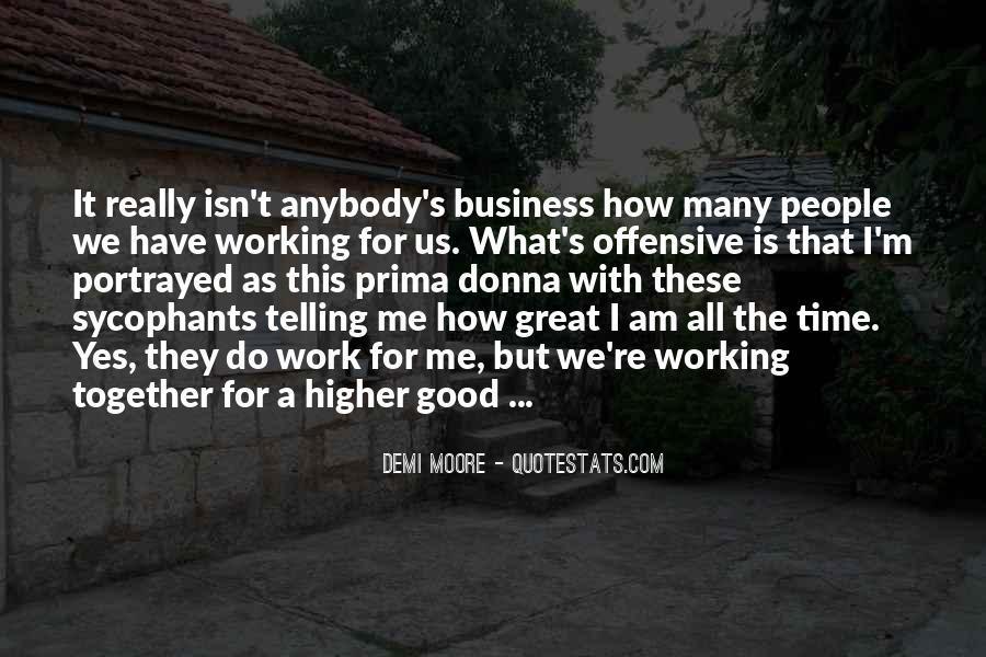 Quotes About Telling All Your Business #190281