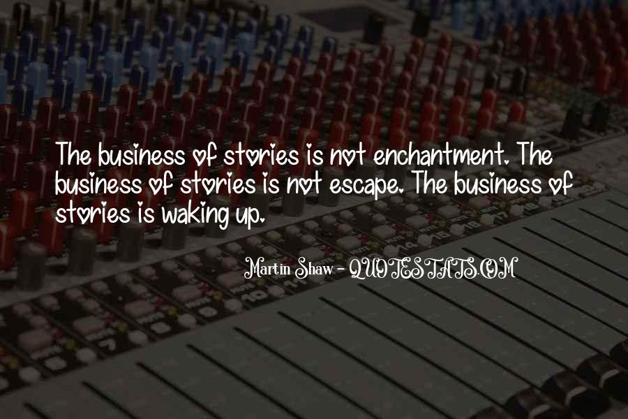 Quotes About Telling All Your Business #333015