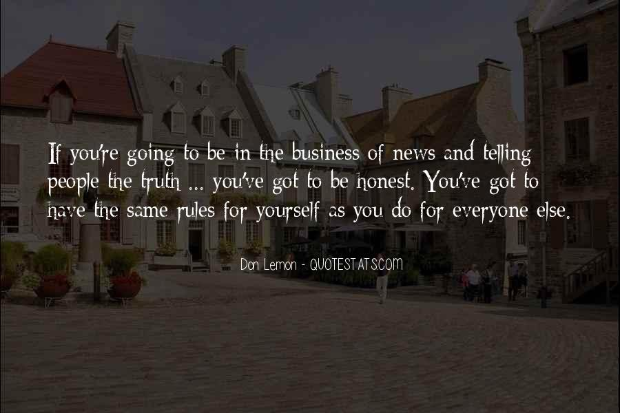 Quotes About Telling All Your Business #413689
