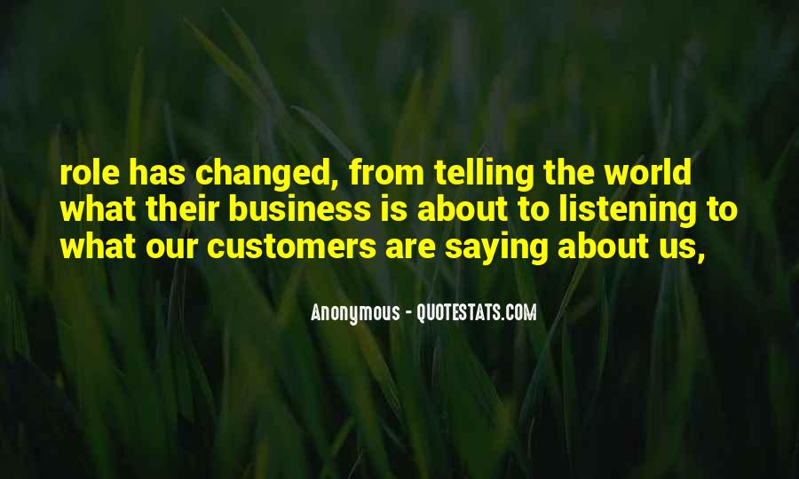 Quotes About Telling All Your Business #506810