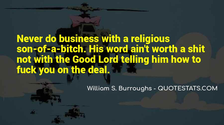 Quotes About Telling All Your Business #515900