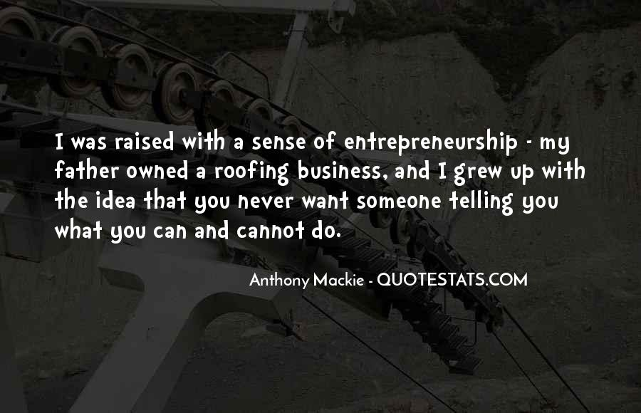 Quotes About Telling All Your Business #630839