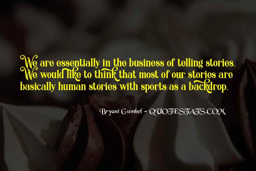 Quotes About Telling All Your Business #676206