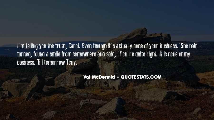 Quotes About Telling All Your Business #873031