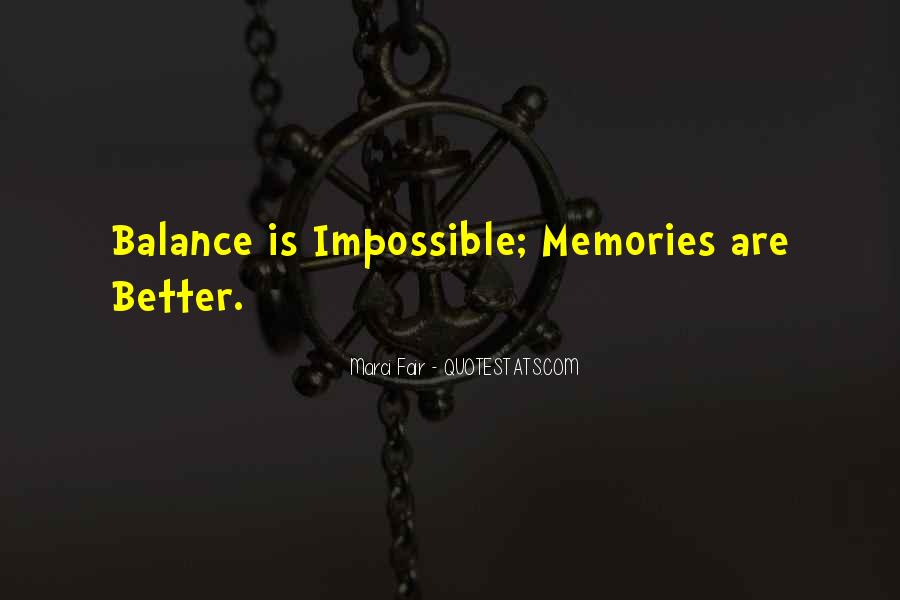 Balance Quotes And Sayings #1282754