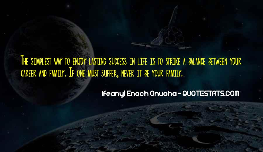 Balance Quotes And Sayings #1649570