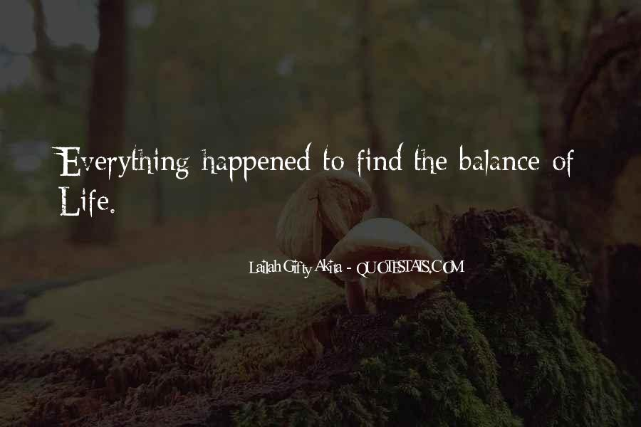 Balance Quotes And Sayings #341637