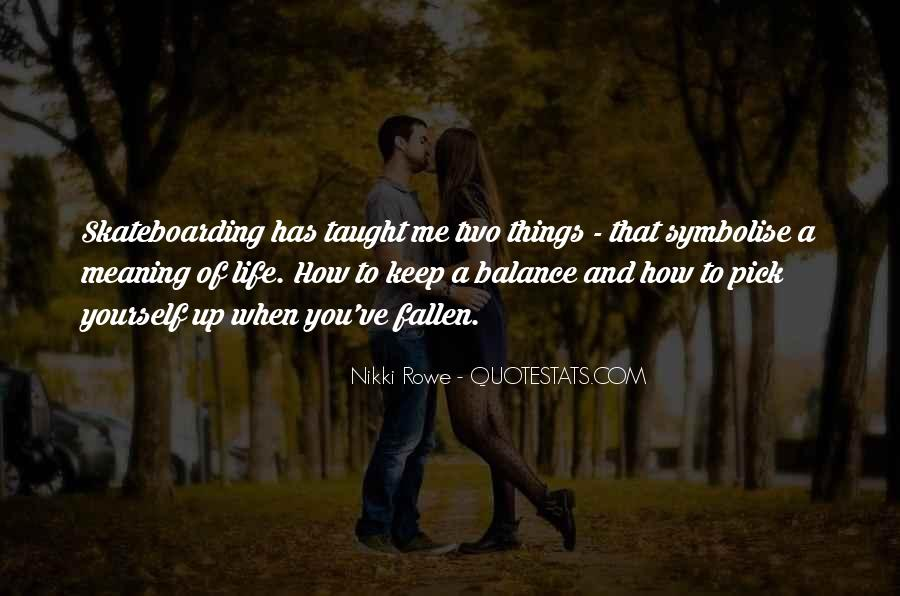 Balance Quotes And Sayings #845177