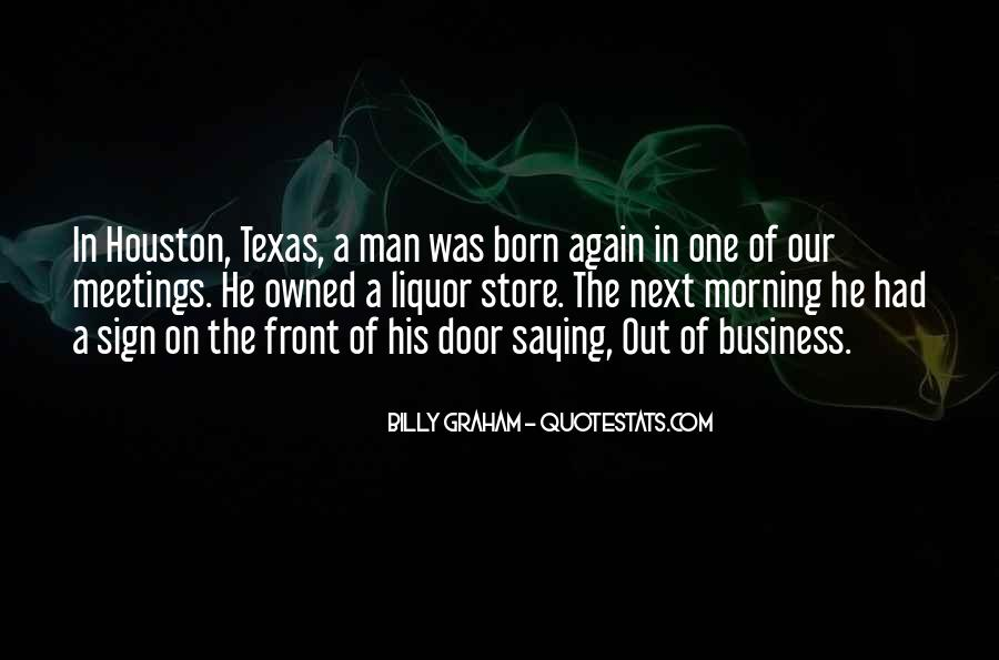 Texas Born Sayings #1519242
