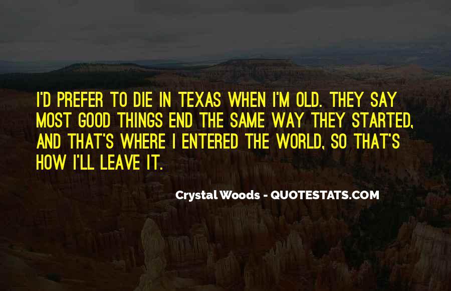 Texas Born Sayings #1851719