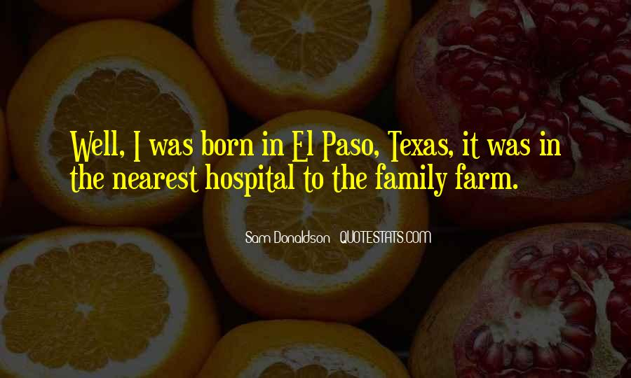Texas Born Sayings #571207